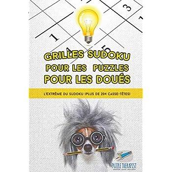 Grilles Sudoku pour les puzzles pour les doués | L'extrême du Sudoku (plus de 204 casse-têtes)