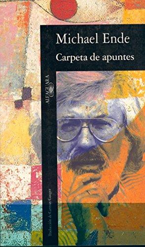 Carpeta de Apuntes (TEXTOS DE ESCRITOR) por Michael Ende