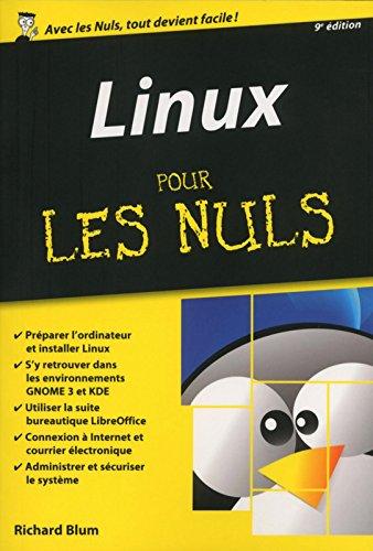 Linux pour les Nuls version poche, 9e édition par Richard BLUM