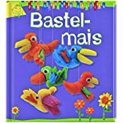 DIE KLEINEN BASTLER: Bastelmais