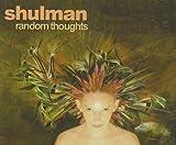 Songtexte von Shulman - Random Thoughts