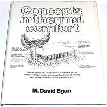 Concepts in Thermal Comfort by M. David Egan (1975-03-30)