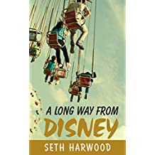 A Long Way from Disney: Short Stories of Growing Up in the 1980s