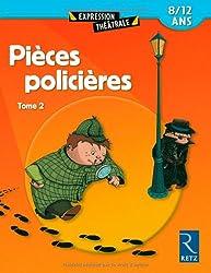 Pièces policières : Tome 2, 8/12 ans