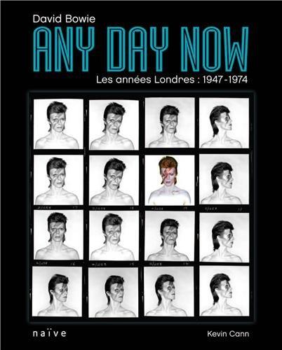 David Bowie, Any Day Now : Les années Londres : 1947-1974 par Kevin Cann
