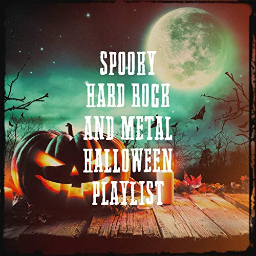 Spooky Hard Rock and Metal Halloween Playlist