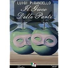 Il gioco delle parti (Italian Edition)
