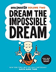 Zen Pencils: Volume Two: Dream the Impossible Dream: Volume 2