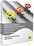 Process Industry Manufacturing Software: Erp, Planning, Recipe, Mes - Best Reviews Guide