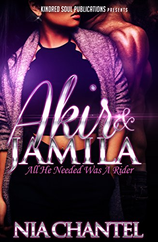 Akir & Jamila: All He Needed Was A Rider