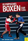 Olympisches Boxen: Technik - Fitness - Training - Georg Stang