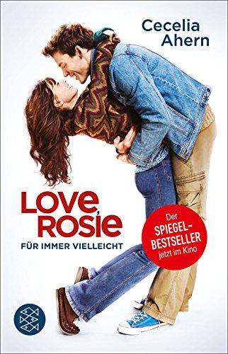 Love, Rosie – Für immer vielleicht: (Filmbuch) Roman (German Edition)