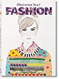 Illustration Now! : Fashion