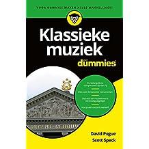 Klassieke muziek voor Dummies (Dutch Edition)