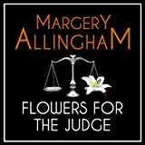 Flowers for the Judge: An Albert Campion Mystery