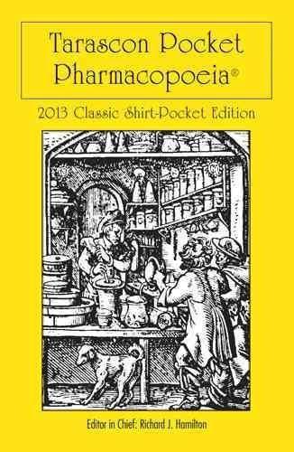 [(Tarascon Pocket Pharmacopoeia 2013)] [Editor-in-chief Richard J. Hamilton] published on (December, 2012)
