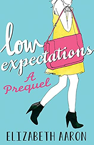 book cover of Low Expectations: A Prequel