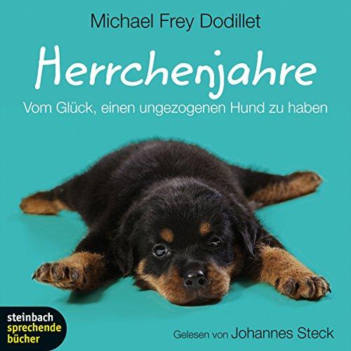 Preisvergleich Produktbild Herrchenjahre: Vom Glück, einen ungezogenen Hund zu haben