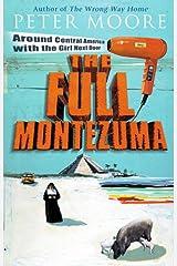 The Full Montezuma Paperback