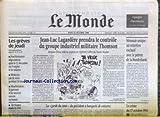 Telecharger Livres MONDE LE No 16088 du 17 10 1996 JEAN LUC LAGARDERE PRENDRA LE CONTROLE DU GROUPE INDUSTRIEL MILITAIRE THOMSON LES GREVES MONNAIE UNIQUE LE PATRON DE LA BUNDESBANK LE CRIME DU 17 OCTOBRE 1961 AIR FRANCE MADE IN USA (PDF,EPUB,MOBI) gratuits en Francaise