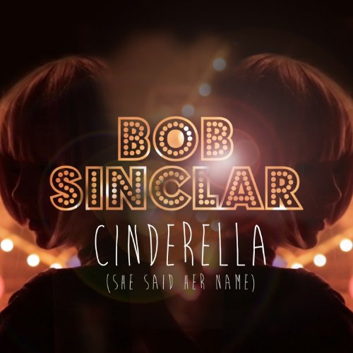 Cinderella (She Said Her Name) [Radio Edit]
