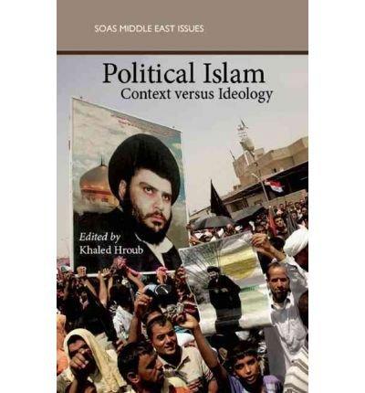 [(Political Islam: Ideology and Practice)] [Author: Khaled Hroub] published on (May, 2011)