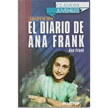 El Diario de Ana Frank (Clasicos Para Niqos)