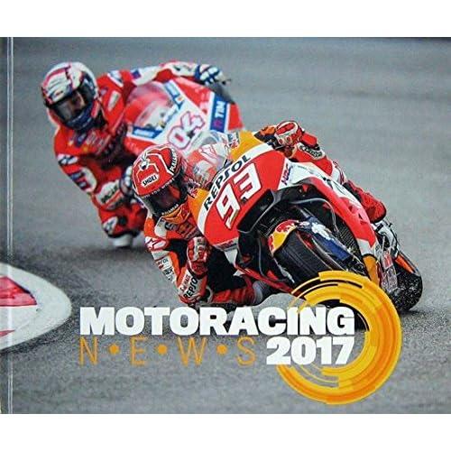Motoracing News 2017. Ediz. Italiana