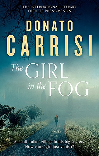 The Girl in the Fog: The Sunday Times Crime