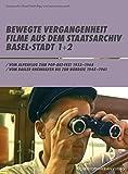 Bewegte Vergangenheit. Filme aus dem Staatsarchiv Basel-Stadt, DVDs, Tl.1+2 : Vom Alpenflug zum Pop-Art-Fest 1933-1968.