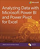 Analyzing Data with Power BI and Power Pivot for Excel (Business Skills)