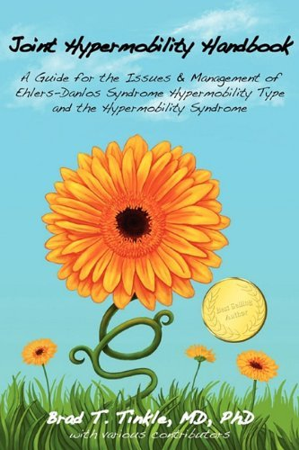 Joint Hypermobility Handbook- A Guide for the Issues & Management of Ehlers-Danlos Syndrome Hypermobility Type and the Hypermobility Syndrome by Tinkle, Brad T (July 12, 2010) Paperback