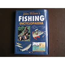 John Wilson's Fishing Encyclopaedia