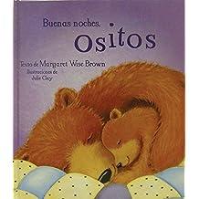 Buenas noches, ositos (Mwb Picturebooks) (Spanish Edition) by Parragon Books (2012-06-22)