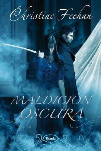 Maldicion oscura / Dark Curse par Christine Feehan