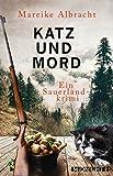 Image of Katz und Mord: Ein Sauerland-Krimi (Ein Fall für Anne Kirsch 1)