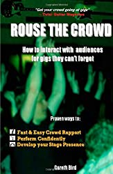 Rouse the Crowd: How to Interact with Audiences for Gigs They Can't Forget