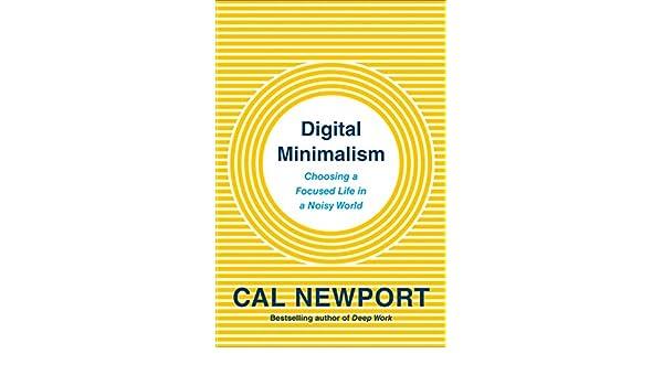 Amazon.fr - Digital Minimalism: Choosing a Focused Life in a ...
