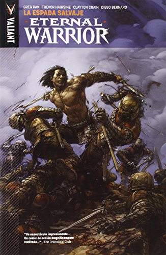 Eternal Warrior vol. 1: La espada salvaje