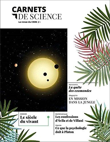 Carnets de science. La revue du CNRS # 1 (1)