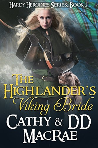The Highlander's Viking Bride: Book 2 in the Hardy Heroines series (English Edition) par Cathy MacRae