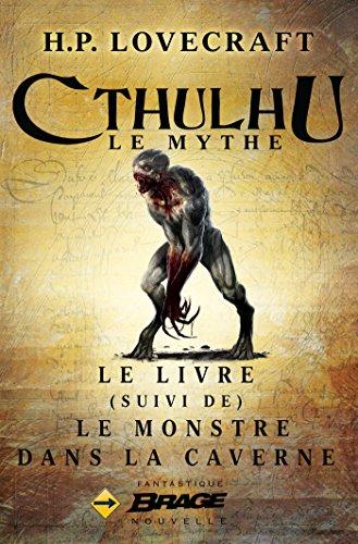 Le Livre, suivi de Le Monstre dans la caverne (Brage) par H.P. Lovecraft