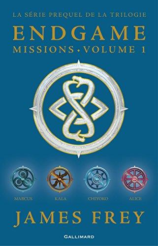 Endgame : Missions (volume 1). Chiyoko, Marcus, Alice, Kala par James Frey