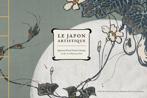 Le Japon Artistique: Japanese Floral Pattern Design in the Art Nouveau Era (English Edition) - Asian Floral Print
