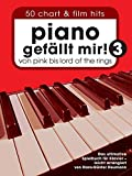 Piano gefällt mir! 3 (Spielbuch für Klavier (Deutsch & Englisch)): Noten