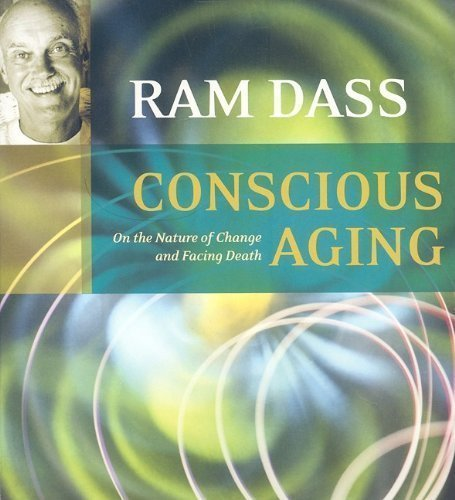 By Ram Dass Conscious Aging Audiobook (2006) Audio CD