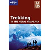 Trekking in the Nepal Himalaya (Lonely Planet Trekking in the Nepal Himalaya)