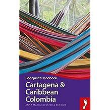 Cartagena & Caribbean Colombia (Footprint Handbook)