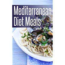 Mediterranean Diet Meals: Easy Recipes for a Healthy Lifestyle (English Edition)