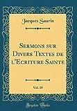 Telecharger Livres Sermons Sur Divers Textes de L Ecriture Sainte Vol 10 Classic Reprint (PDF,EPUB,MOBI) gratuits en Francaise